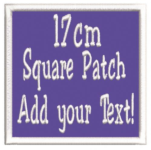 Square 17.5cm Patch - Add any text.